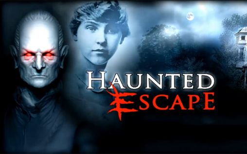 Haunted escape