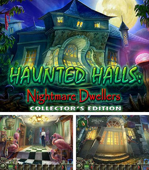 Haunted halls: Dwellers