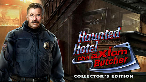 Haunted hotel: The Axiom butcher. Collector's edition обложка