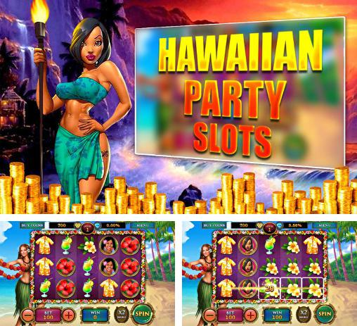 Hawaiian party: Slots