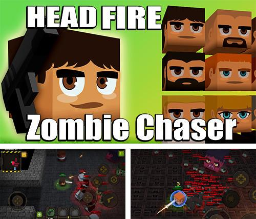 Head fire: Zombie chaser