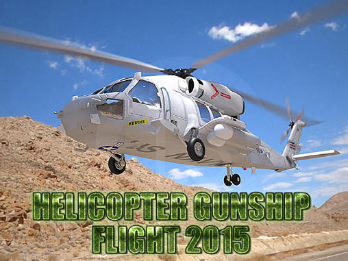 Helicopter gunship flight 2015 обложка