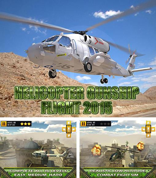 In addition to the game C.H.A.O.S Tournament HD for Android phones and tablets, you can also download Helicopter gunship flight 2015 for free.