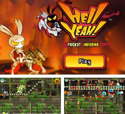 In addition to the game Run, Time Chicken! for Android phones and tablets, you can also download Hell Yeah! Pocket Inferno for free.