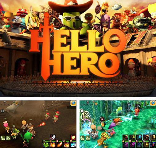 In addition to the game Retroid for Android phones and tablets, you can also download Hello, hero for free.