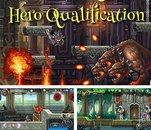 Hero qualification