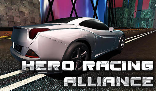 Hero racing: Alliance poster