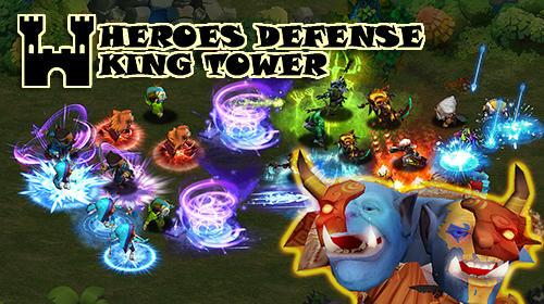 Descargar Heroes Defense King Tower Para Android Gratis El Juego