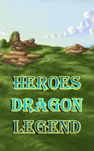 Heroes dragon legend