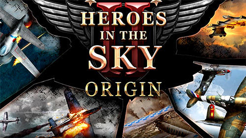 Heroes in the sky M: Origin