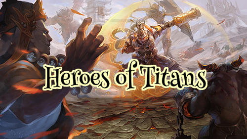 Heroes of titans