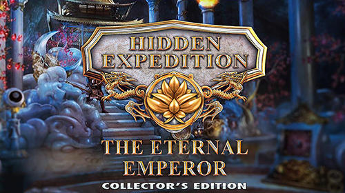 Hidden expedition: The eternal emperor. Collector's edition poster