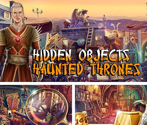 Zusätzlich zum Spiel Zwillingsmond: Finde Gegenstnde für Android-Telefone und Tablets können Sie auch kostenlos Hidden objects haunted thrones: Find objects game, Hidden Objects: Verfluchter Thron. Finde Gegenstände herunterladen.