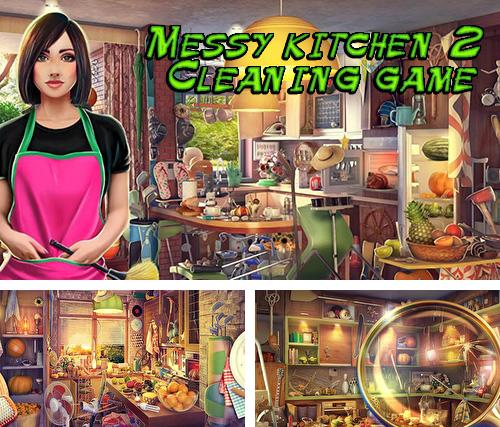 Hidden objects. Messy kitchen 2: Cleaning game