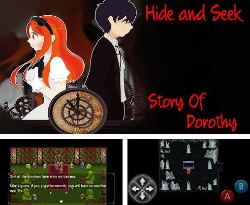 Hide and seek: Story of Dorothy