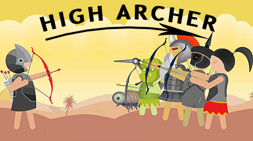 High archer: Archery game