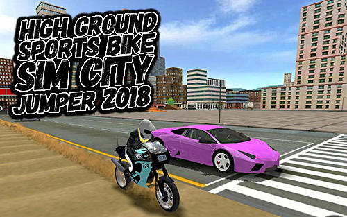 High ground sports bike simulator city jumper 2018 poster