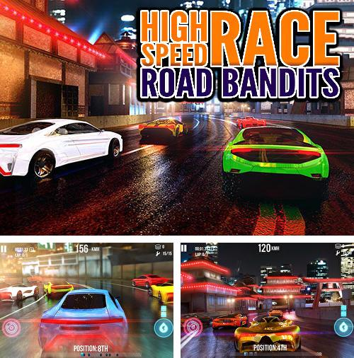High speed race: Road bandits