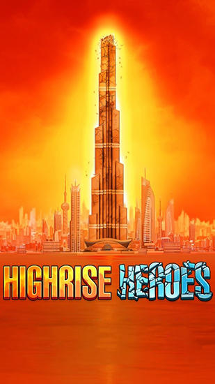 Highrise heroes poster