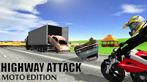 Highway attack: Moto edition