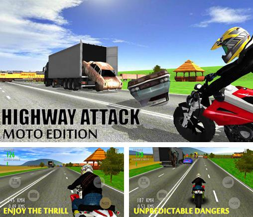 In addition to the game Highway Rider for Android phones and tablets, you can also download Highway attack: Moto edition for free.