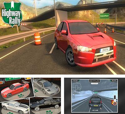 In addition to the game Rally The World. The Game for Android phones and tablets, you can also download Highway Rally for free.