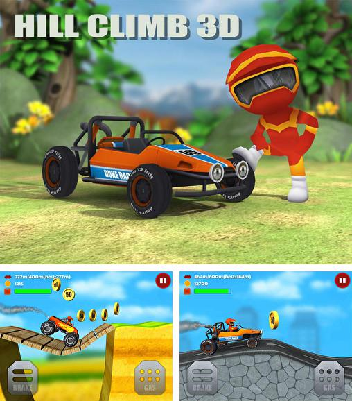 In addition to the game Hill Climb Racing for Android phones and tablets, you can also download Hill climb 3D: Offroad racing for free.