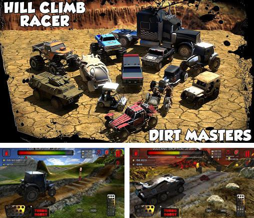 In addition to the game Offroad Legends for Android phones and tablets, you can also download Hill climb racer: Dirt masters for free.