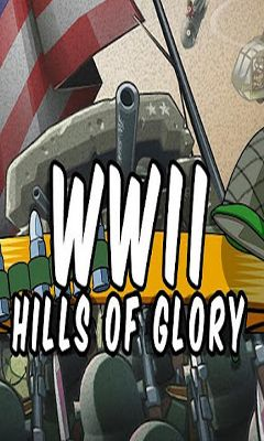 Hills of Glory WWII