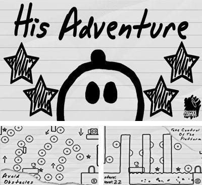 In addition to the game 3D Flick Field Goal for Android phones and tablets, you can also download His Adventure for free.