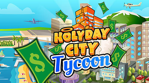 Holyday city tycoon: Idle resource management обложка