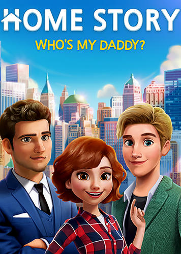 Home story: Who's my daddy? poster