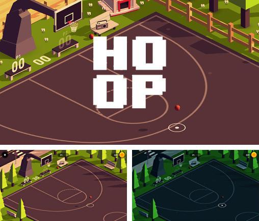 In addition to the game Episode: Choose your story for Android phones and tablets, you can also download Hoop for free.