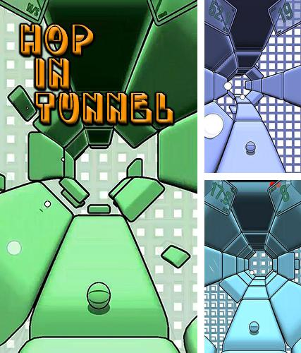 In addition to the game Mighty runner for Android phones and tablets, you can also download Hop in tunnel for free.