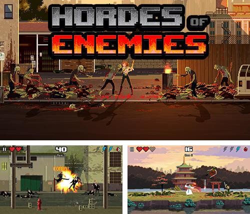 Hordes of enemies