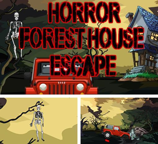 Horror forest house escape