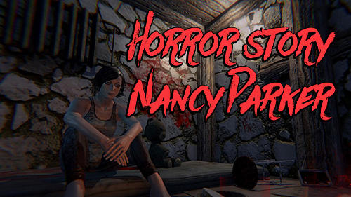 Horror story: Nancy Parker