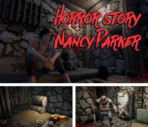 In addition to the game Last day fort night survival: Force storm. FPS shooting royale for Android phones and tablets, you can also download Horror story: Nancy Parker for free.