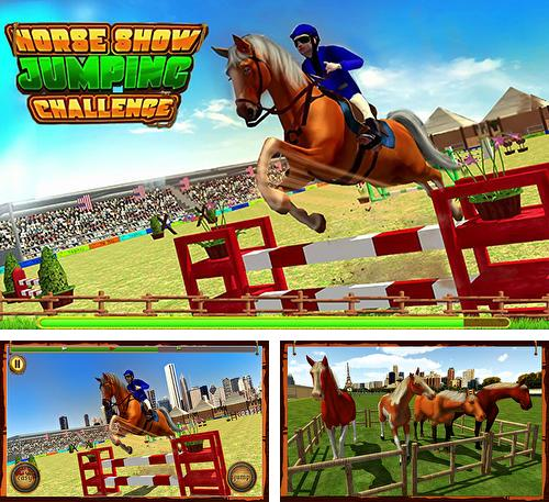 In addition to the game Horse world: Show jumping for Android phones and tablets, you can also download Horse show jumping challenge for free.