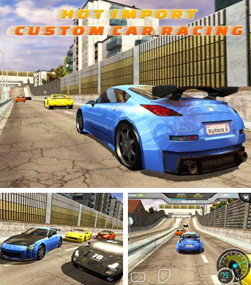 In addition to the game Muscle run for Android phones and tablets, you can also download Hot import: Custom car racing for free.