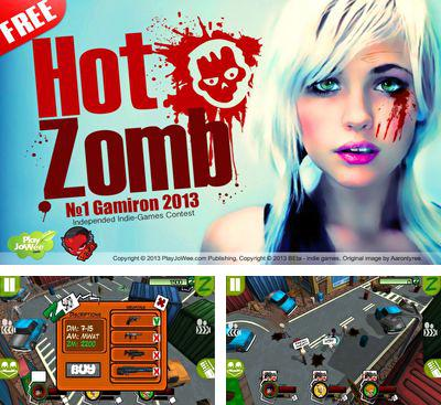 In addition to the game Fruits'n Tails for Android phones and tablets, you can also download Hot Zomb for free.