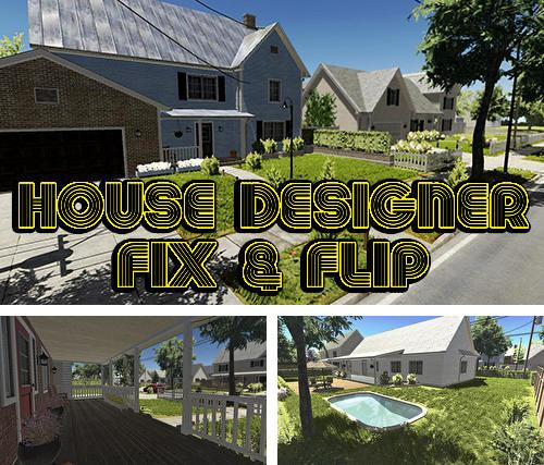 House designer: Fix and flip