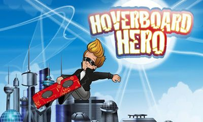Hoverboard Hero poster