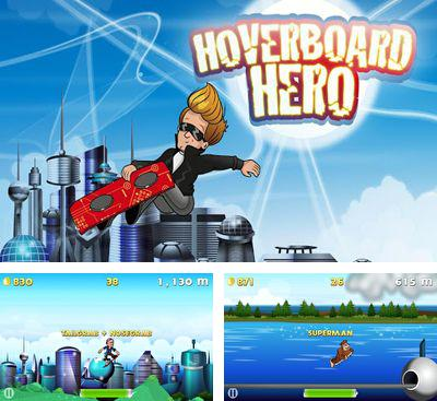 In addition to the game Knight's Move for Android phones and tablets, you can also download Hoverboard Hero for free.