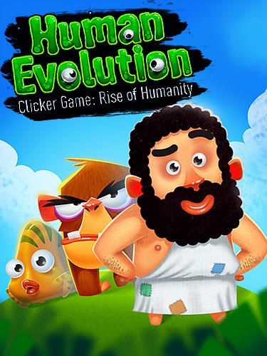 Human evolution clicker game: Rise of mankind poster