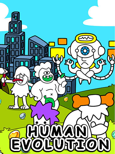 Human evolution: Create your own mankind! poster
