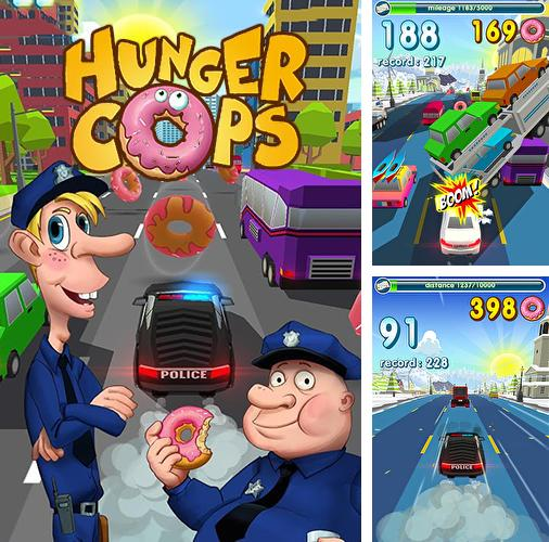 En plus du jeu Petit bomber  pour téléphones et tablettes Android, vous pouvez aussi télécharger gratuitement Flics affamés: Courses de beignets , Hunger cops: Race for donuts.