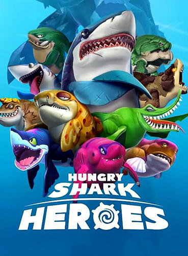 Hungry shark: Heroes