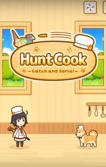 Hunt cook: Catch and serve! обложка