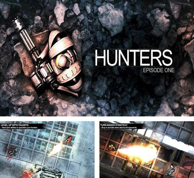 In addition to the game Sol Runner for Android phones and tablets, you can also download Hunters Episode One for free.